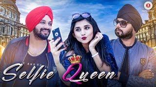 Selfie Queen – Inder Nagra Ft Ramji Gulati