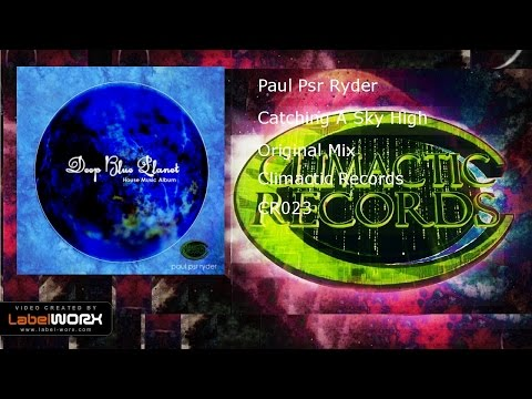 Paul Psr Ryder - Catching A Sky High (Original Mix)