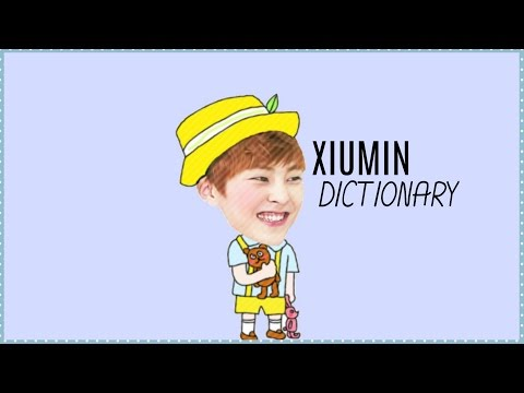 Xiumin's dictionary