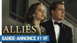 Alliés :  bande-annonce 1 VF