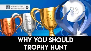 PS4 TROPHY HUNTING (Why You Should Start)