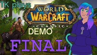 EXPLORING THE OASIS - World of Warcraft: Classic (demo) [part 6 FINAL]