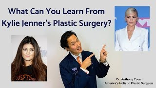 Kylie Jenner's Cosmetic Surgery: What Did She Have Done? - Dr. Anthony Youn