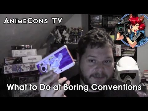 AnimeCons TV - What to Do at Boring Conventions