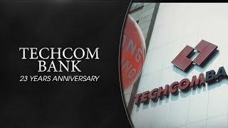 TECHCOM BANK (23 YEARS ANNIVERSARY) (PART.2)