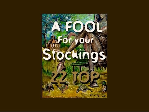 A FOOL FOR YOUR STOCKINGS - ZZ TOP