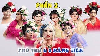 Hài Tết Hoài Linh 2020 Phù Thổ Và 8 Nàng Tiên - Hài Tết Hoài Linh, Chí Tài Tuyển Chọn 2020 Phần 2