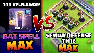 300 KELELAWAR!! 🦇 BAT SPELL MAX vs Semua DEFENSE TH 12 MAX!! - Coc Indonesia