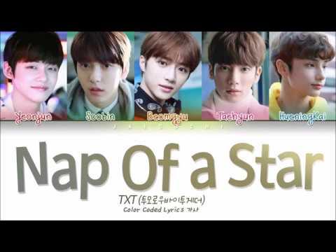 TXT (투모로우바이투게더) - Nap of a Star(별의 낮잠) (Color Coded Lyrics Eng/Rom/Han/가사)