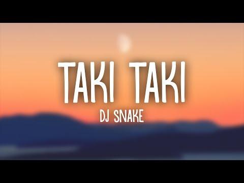 DJ Snake, Selena Gomez, Ozuna, Cardi B – Taki Taki (Lyrics)