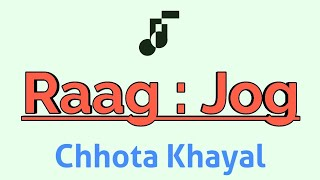 Sajan More Ghar Aaye | Raag Jog | Teental | Scale D# | Sargam Zone