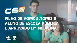 Filho de agricultores e aluno de escola pública é aprovado em medicina na UFC