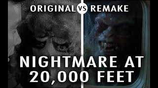 Original vs Remake: Nightmare At 20,000 Feet
