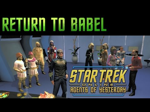 STO: Agents of Yesterday - Return to Babel