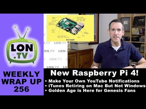 New Raspberry Pi 4 , Making Your Own YouTube Notifications with Automation, and More!