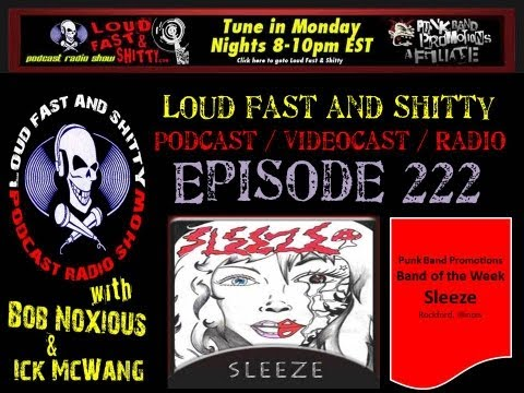 Loud Fast & Shitty Episode 222: May 20, 2013