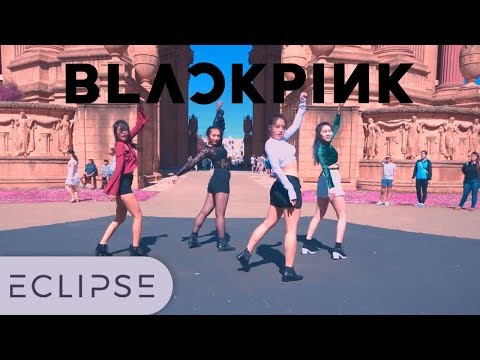 [KPOP IN PUBLIC] BLACKPINK - DDU-DU DDU-DU (뚜두뚜두) Full Dance Cover [ECLIPSE]