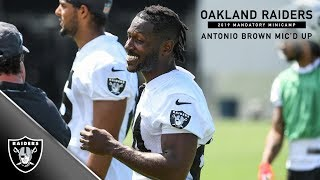 Antonio Brown Mic'd Up at 2019 Mandatory Minicamp | Raiders
