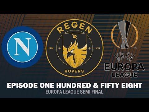 Regen Rovers | Episode 157 - Europa League Semi Final | Football Manager 2019