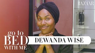 DeWanda Wise's Nighttime Skincare Routine | Go To Bed With Me | Harper's BAZAAR