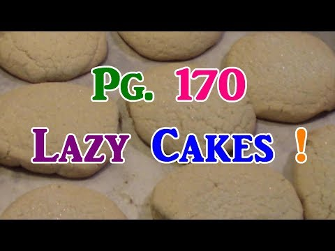 Lazy Cakes! They SCHMECK!