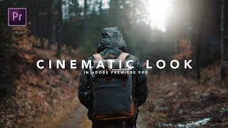 How to get the CINEMATIC LOOK in Premiere Pro Tutorial