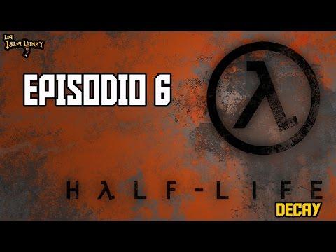 Half Life: Decay - Episodio 6 - PC - 2001 - Gearbox Soft. - Walkthrough Español -