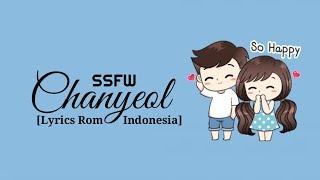 "Chanyeol (찬열) – SSFW (봄 여름 가을 겨울) ""Sub indo [Lyrics Rom/Indonesia] lirik indonsia"
