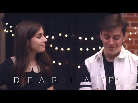 Dear Happy || dodie feat. Thomas Sanders