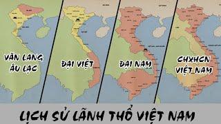 Lịch sử lãnh thổ Việt Nam qua các thời kỳ | Từ nước Văn Lang của các vua Hùng đến CHXHCN Việt Nam