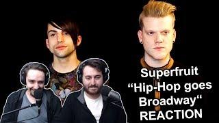 """""""Superfruit - Hip-Hop goes Broadway"""" Reaction"""