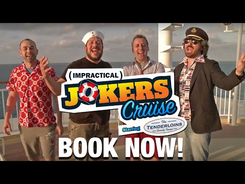 The Impractical Joker's invite you to join them on their maiden voyage!