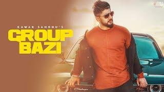 Group Bazi – Kawar Sandhu