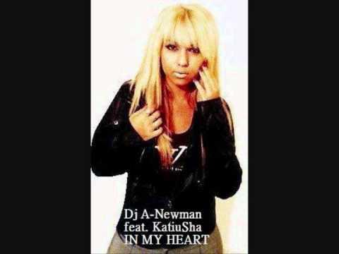 KATIUSHA FT. DJ A-NEWMAN - IN MY HEART