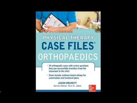 FCCPT Orthopedics - Physical Therapy Case Files Orthopedics