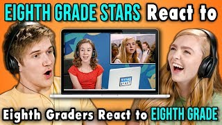 BO BURNHAM AND ELSIE FISHER REACT TO EIGHTH GRADERS REACT TO EIGHTH GRADE