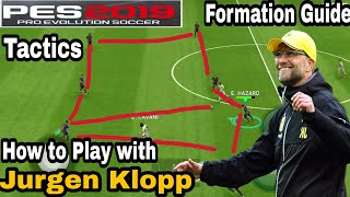 PES 2019 Mobile - J Klopp Formation Guide & Tactics | How To
