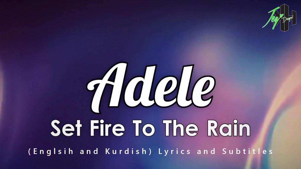 Set Fire To The Rain (English, Kurdish) Lyrics