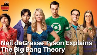 Neil deGrasse Tyson Explains The Big Bang Theory TV Show