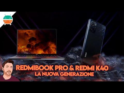 Redmi K40, K40 Pro, K40 Pro+ e RedmiBook …