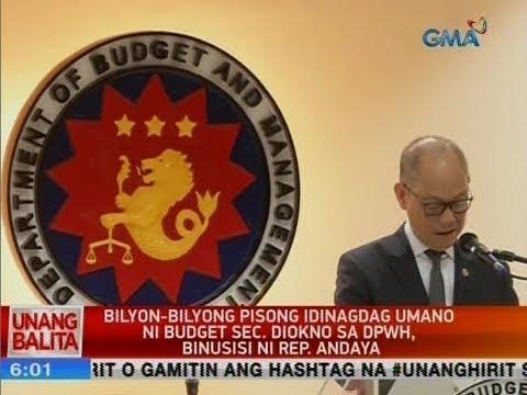 UB: Bilyon-bilyong pisong idinagdag umano ni Budget Sec. Diokno sa DPWH, binusisi ni Rep. Andaya