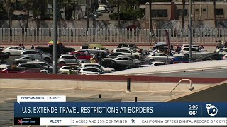 US extends travel restrictions at borders