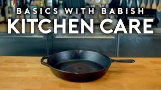 Kitchen Care | Basics with Babish