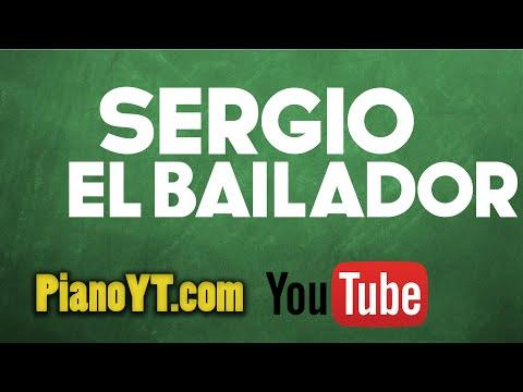 Sergio el bailador - Bronco Piano Tutorial - PianoYT.com