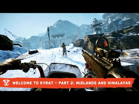 Far Cry 4 Trailer: Welcome to Kyrat – Part 2: Midlands and Himalayas