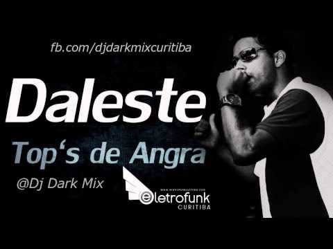 Baixar MC Daleste Tops De Angra Feat Dj Dark Mix 2013 (Sem Vinheta).mp3