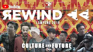 Youtube Rewind INDONESIA 2019 - LAMPUNG:  Culture And Future