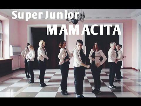 Super Junior 슈퍼주니어 - MAMACITA(아야야) dance cover