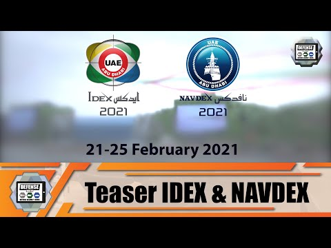 IDEX NAVDEX 2021 most important land and naval defense exhibition in the Middle East Abu Dhabi UAE