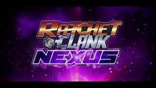 Ratchet & clank nexus :  bande-annonce